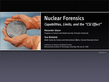 Nuclear Forensics: Capabilities, Limits, and the - Princeton University