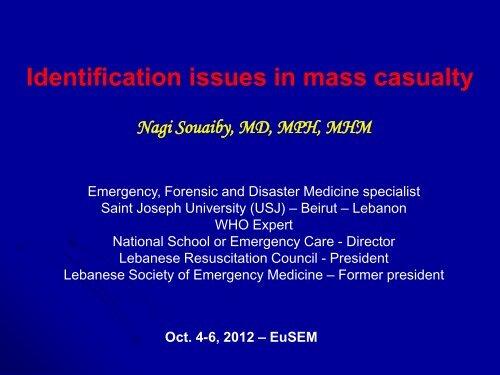 Forensic Medicine And Disaster Victim Identification Eusem 2012