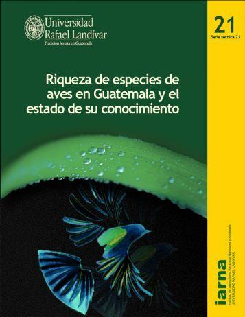 Riqueza de especies de aves en Guatemala - Universidad - Infoiarna