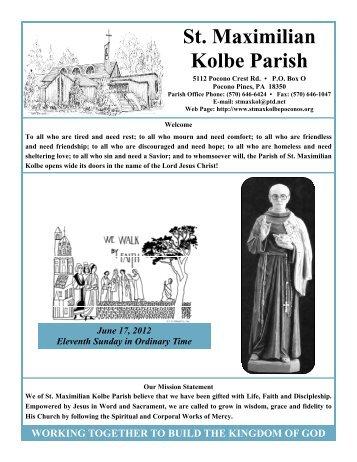 June 17, 2012 - St. Maximilian Kolbe