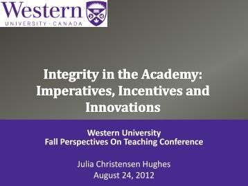 Integrity in the Academy - University of Western Ontario