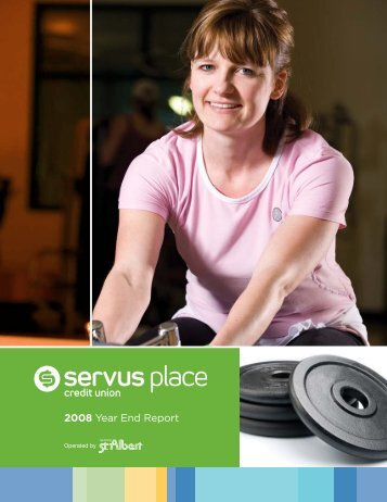 Servus Place 2008 Year End Report - City of St. Albert