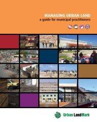Managing urban land: a guide for municipal ... - Urban LandMark