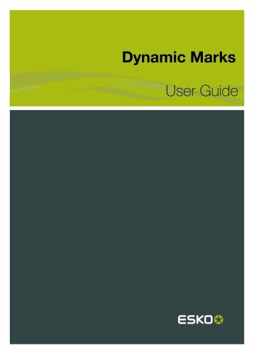 Dynamic Marks User Guide - Esko Help Center
