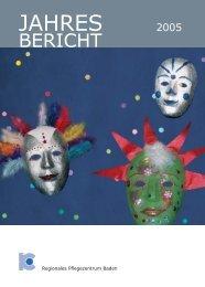 Jahresbericht 2005 (833KB) - Regionales Pflegezentrum Baden