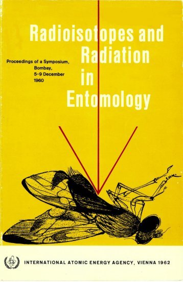 Radioisotopes and Radiation in Entomology - Nuclear Sciences and ...