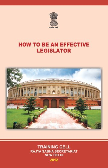How to be An Effective Legislator.p65 - Rajya Sabha
