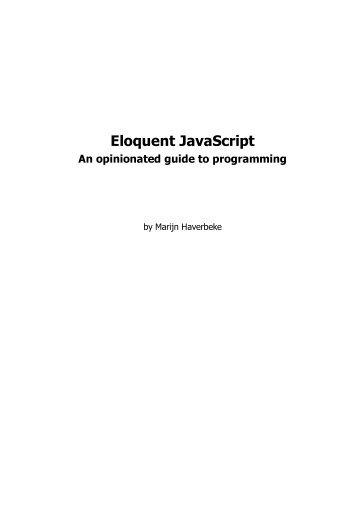 Print Version -- Eloquent J... - Eloquent JavaScript