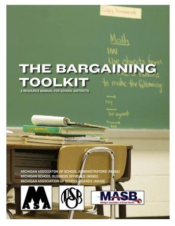 The Bargaining ToolkiT - Michigan Association of School Boards