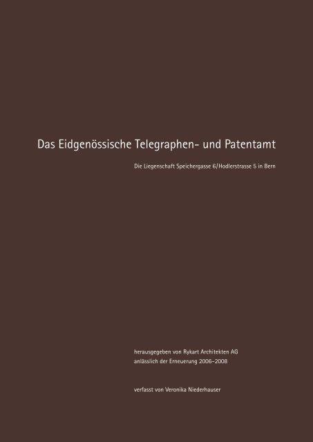 Das Eidgenössische Telegraphen- und Patentamt - Rykart Architekten