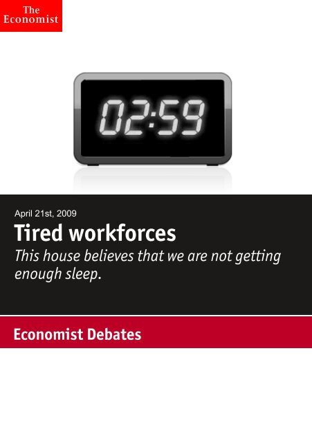 Tired workforces