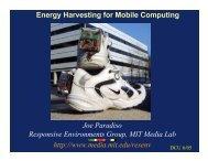 Energy Harvesting for Mobile Computing Joe Paradiso Responsive ...