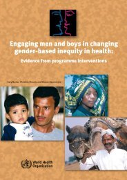 Engaging men and boys in changing gender-based inequity in health: