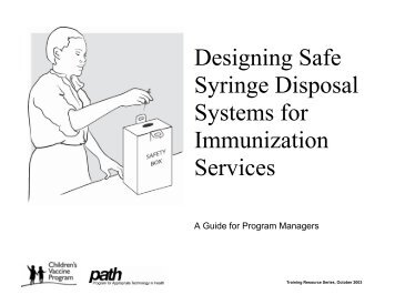 Designing Safe Syringe Disposal Systems for Immunization ... - Path