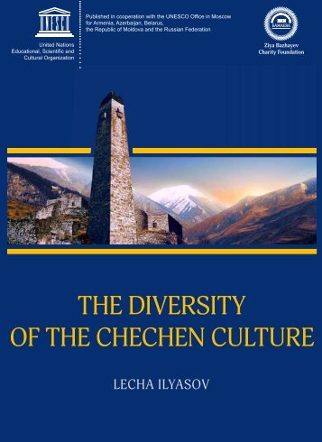 The Diversity of the Chechen culture: from ... - unesdoc - Unesco