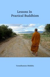 Lessons In Practical Buddhism - Sirimangalo.Org