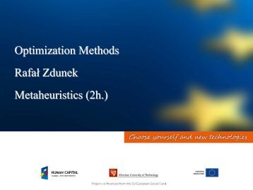 Optimization Methods Rafał Zdunek Metaheuristics (2h.)