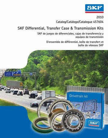 SKF Differential, Transfer Case & Transmission Kits - SKF.com