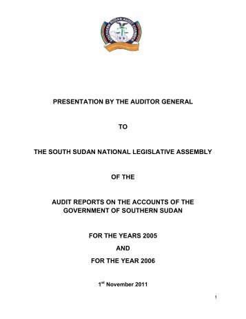 presentation by the auditor general to the south sudan national ...