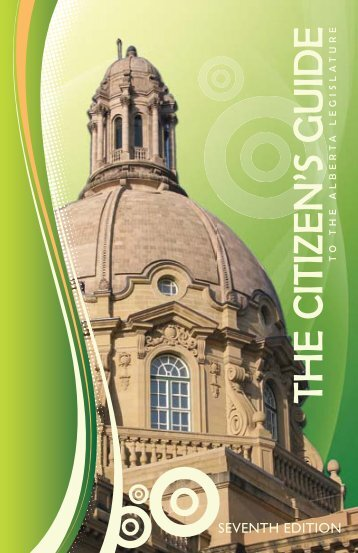 A Citizen's Guide to the Legislature - Legislative Assembly of Alberta