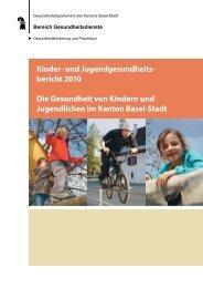 Kinder- und Jugendgesundheits- bericht 2010 Die Gesundheit von ...