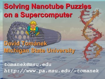 Solving Nanotube Puzzles on a Supercomputer - Michigan State ...