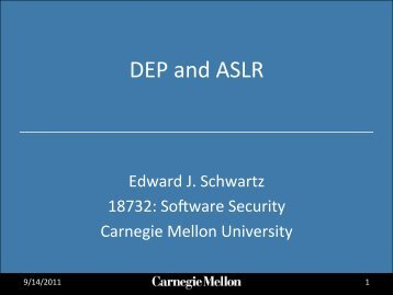 DEP and ASLR - Carnegie Mellon University