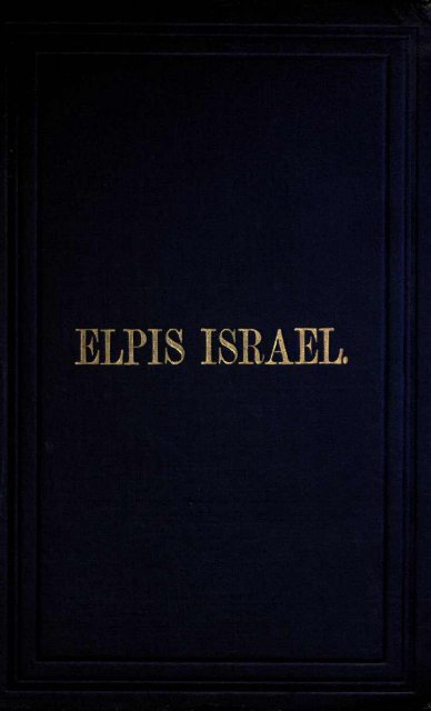 1910 Elpis Israel (Age to Come) John Thomas - Watchtower ...
