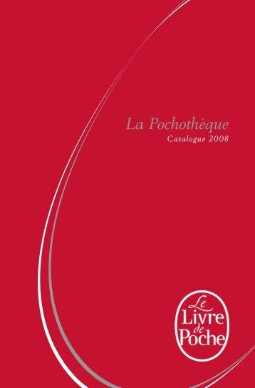 La Pochothèque - Le Livre de Poche