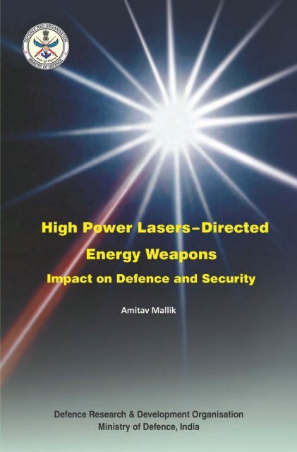 High Power Lasers–Directed Energy Weapons - DRDO