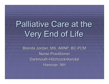 Palliative Care at the Very End of Life - Dartmouth-Hitchcock