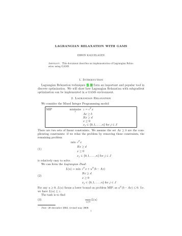 Lagrangian Relaxation with GAMS - Amsterdam Optimization ...