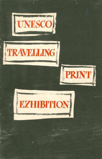 UNESCO travelling print exhibition: from ... - unesdoc - Unesco