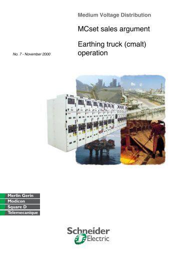 MCset sales argument Earthing truck (cmalt ... - Schneider Electric