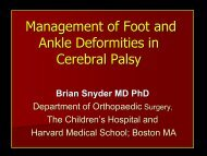 Management of Foot and Ankle Deformities in - Children's Hospital ...