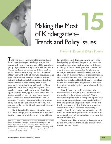 Making the Most of Kindergarten– Trends and Policy Issues