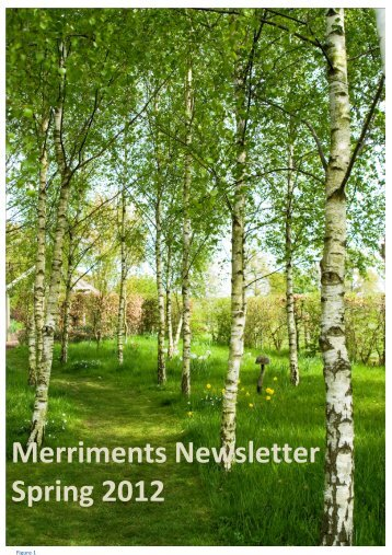 to view the latest newsletter - Merriments Gardens