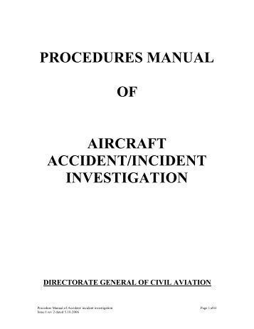 airline accident investigation procedure Mission of aviation accident investigation division (aaid) • to promote aviation  safety through the conduct of independent and objective investigations into.