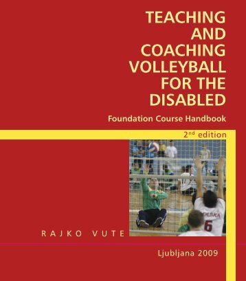 TEACHING AND COACHING VOLLEYBALL FOR THE DISABLED