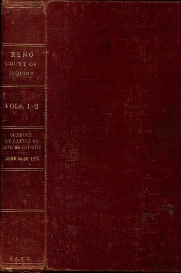 Reno Court of Inquiry. Proceedings of a Court of Inquiry in the Case ...