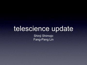 telescience update 19-details.pdf - PRAGMA Grid Operations Center