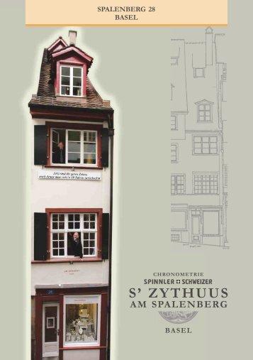 AM SPALENBERG S' ZYTHUUS - Schmid-Schwarz AG