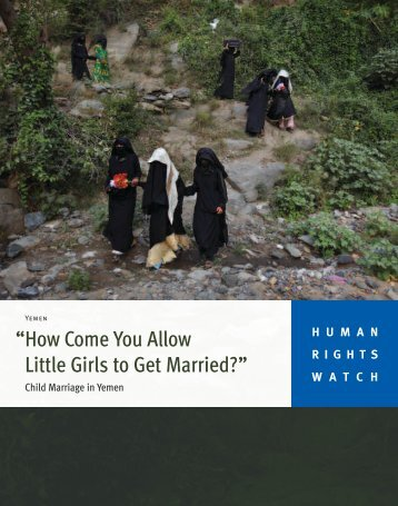 """How Come You Allow Little Girls to Get Married?"" - Human Rights ..."