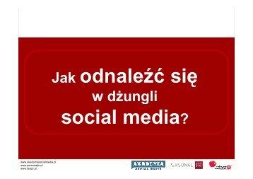 Jak odnaleźć się w dżungli social media? - Karolina Janik, Marta ...