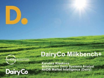 Milkbench+ Systems Analysis - Karolina Klaskova, Milkbench+ Dairy ...
