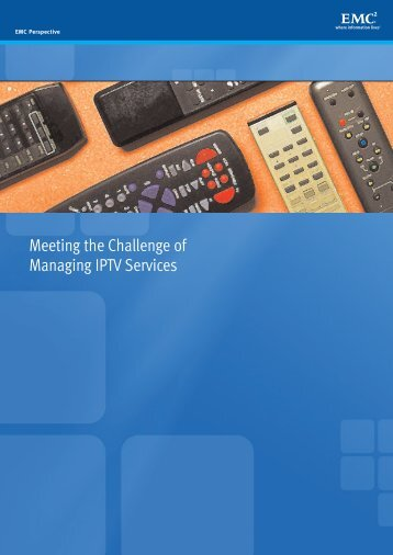 S0081 - Meeting the Challenge of Managed IPTV Services EMC ...