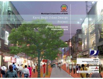 Karol Bagh Urban Design P j t Project - uttipec