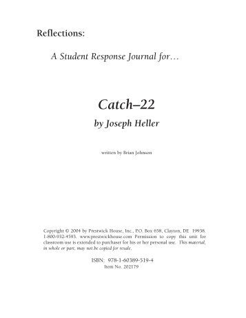 dialectical journal catch 22 From a general summary to chapter summaries to explanations of famous quotes, the sparknotes catch-22 study guide has everything you need to ace quizzes, tests, and essays.