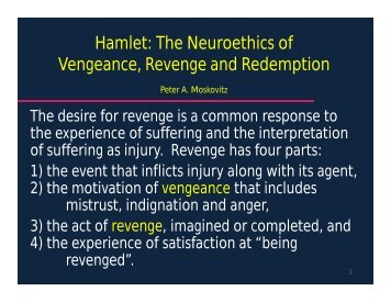 Hamlet: The Neuroethics of Vengeance, Revenge and Redemption