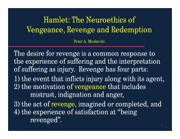 Hamlet: The Neuroethics of Vengeance, Revenge and Redemption